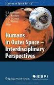 caaf1fa5da Humans in Outer Space Interdisciplinary Perspectives