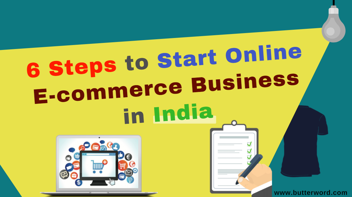 Steps to Start Online E-commerce Business in India