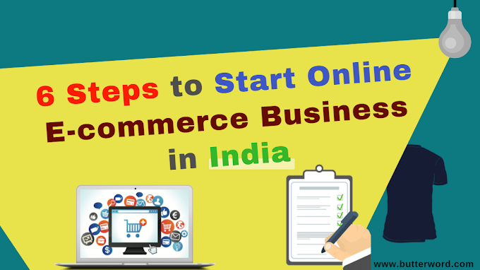 6 Steps to Start Online E-commerce Business in India