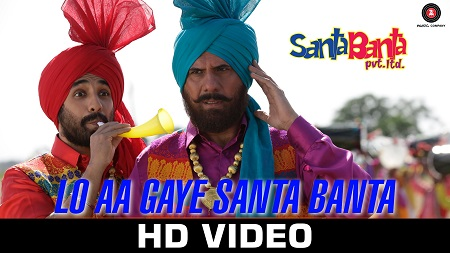 Lo Aa Gaye Santa Banta Pvt Ltd Sonu Nigam New Indian Songs 2016 Boman Irani Vir Das & Lisa Haydon