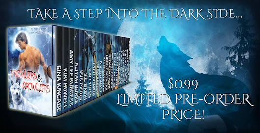 #99cent Pre-order Price & #Giveaway! Prowlers & Growlers Limited Edition Collection #shifters #pnr #vampire #romance @wolfpackreads