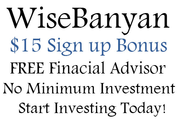 WiseBanyan.com Sign Up Bonus, Get $15 Bonus with Referral Link, Refer your Friends to!