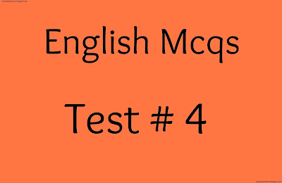 English Mcqs  Test No 4
