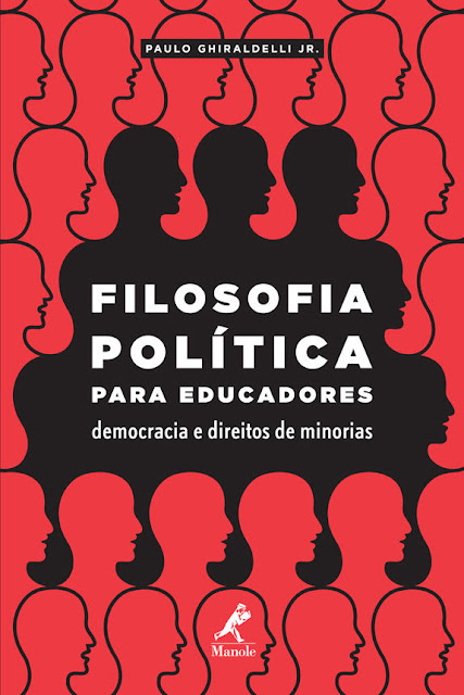 Filosofia política para educadores democracia e direitos de minorias Paulo Ghiraldelli Jr.