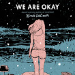 Book Review: We Are Okay by Nina LaCour