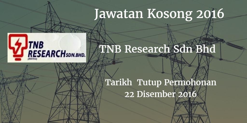 Jawatan Kosong TNB Research Sdn Bhd 22 Disember 2016