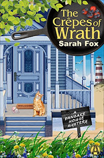 The Crêpes of Wrath: A Pancake House Mystery by Sarah Fox