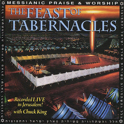 Chuck King-The Feast Of Tabernacles-