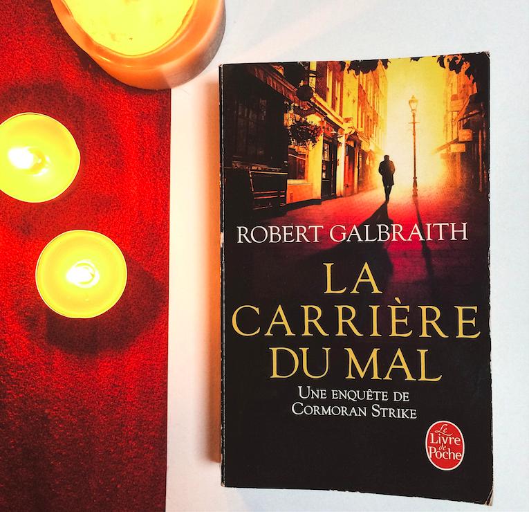 La carrière du mal - Robert Galbraith
