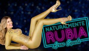 NATURALMENTE RUBIA por Lorna Cepeda