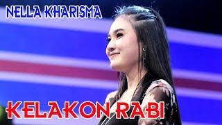 Lirik Lagu Nella Kharisma - Kelakon Rabi