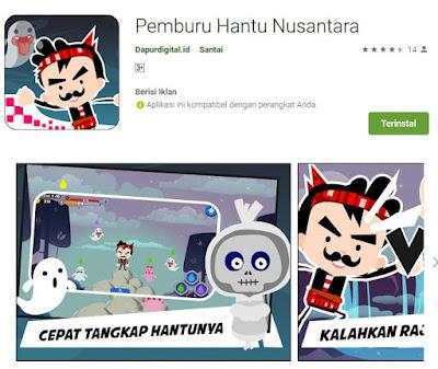 https://play.google.com/store/apps/details?id=com.Dapurdigital.PemburuhantuNusantara