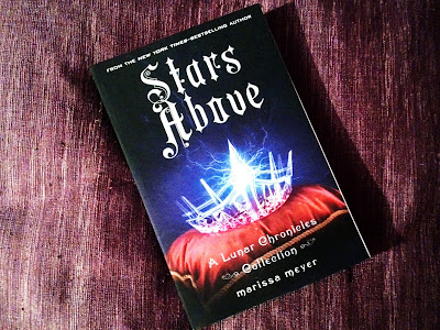 Stars Above (The LunarChronicles #5) by Marissa Meyer