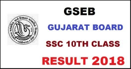 Gujarat Board  std 10th Results declared (GSEB SSC Result 2018)