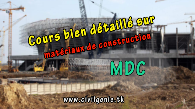 Cours mat riaux de construction pdf mdc genie civil france for Cours de construction pdf