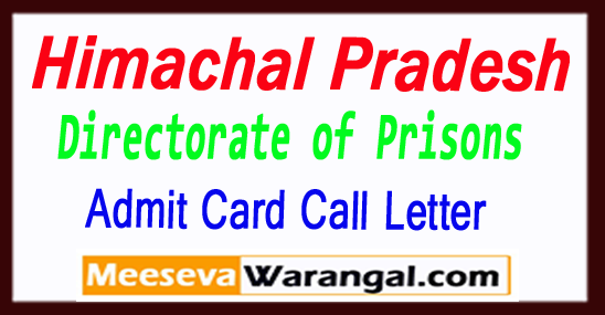 HP Himachal Pradesh Directorate of Prisons and Correctional Services Prisons Warder PET Admit Card 2017 Download Call Letter