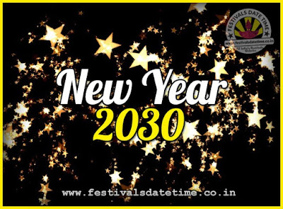 2030 New Year Date & Time, 2030 New Year Calendar
