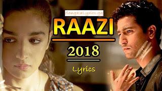raazi-song-ka-lyrics-alia-bhatt