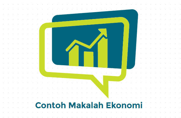 Contoh Makalah Ekonomi Lengkap