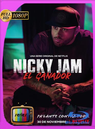 Nicky Jam El Ganador (2018) Temporada 1 HD [1080p] Latino [GoogleDve] TeslavoHD