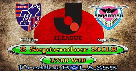 Prediksi Bola855 FC Tokyo vs Sagan Tosu 2 September 2018