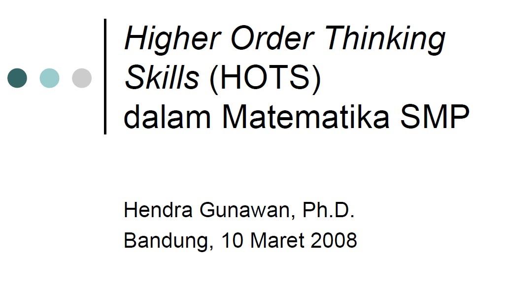 Higher Order Thinking Skills (HOTS) dalam Matematika