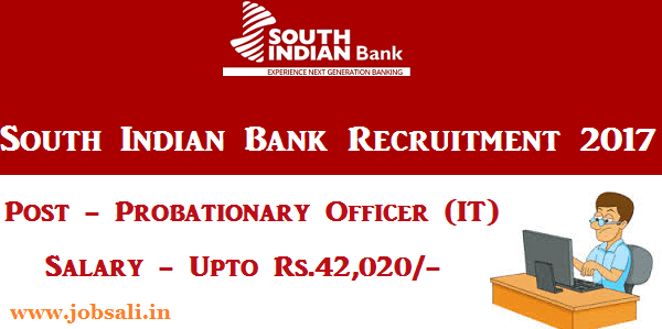 South Indian Bank Careers, Bank Jobs 2017, South Indian Bank Probationary Officer vacancy 2017