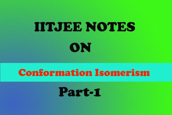 Conformational Isomerism
