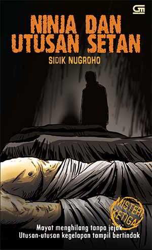 Ninja dan Utusan Setan PDF Karya Sidik Nugroho