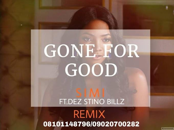 Music: Simi ft Dez Stino Billz -Gone for good remix