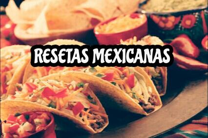 recetas-mexicanas