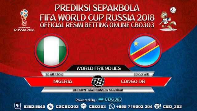 Prediksi Bola Nigeria VS Congo DR 29 Mei 2018