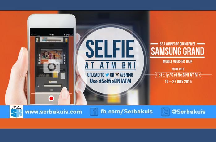 Kontes Selfie at ATM BNI Hadiah SAMSUNG Galaxy Grand