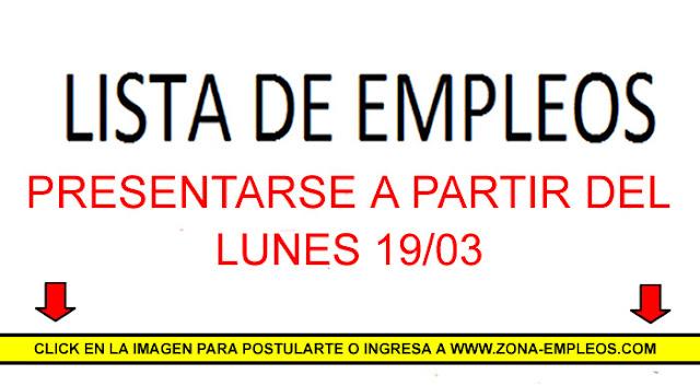 EMPLEOS PARA PRESENTARSE A PARTIR DEL 19/03