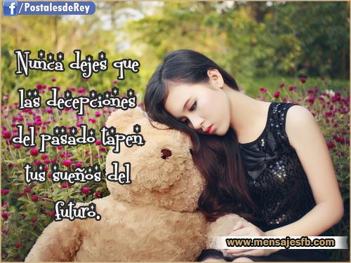 Imagenes Con Mensajes De Decepción Mensajes Para Amor Postales
