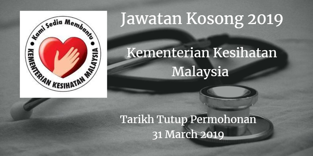 Jawatan Kosong KKM 31 March 2019