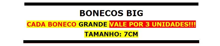 BONECOS BIG