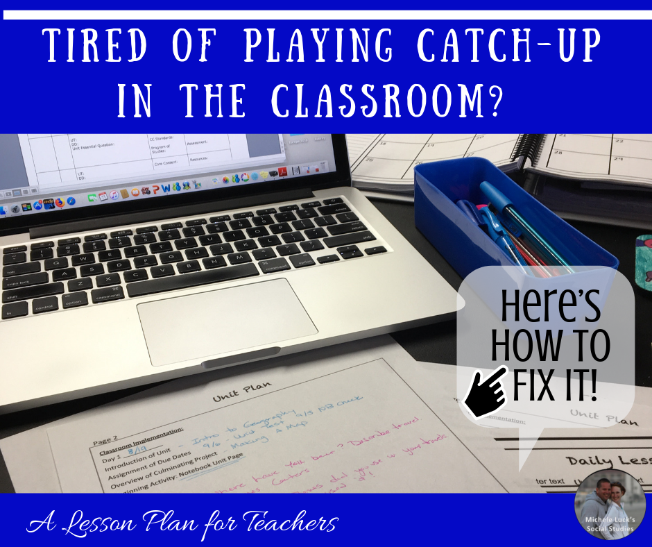 Tired of Playing Catch-up in the Classroom? Here's How to Fix It!