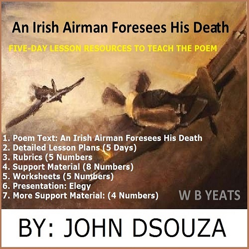 comparing an irish airman foresees his death During one storm this week, i visualized the a line from wb yeats an irish airman foresees his death- drove to this tumult in the clouds as the thunder cracked around me a summer thunderstorm echoes like the sound of a aerial dogfight, something the young irish airman in the poem might have experienced in the first world war.