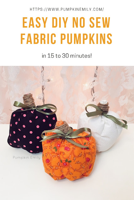 Easy DIY No Sew Fabric Pumpkins