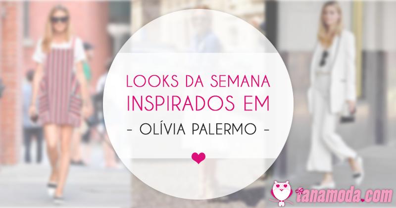 Uma semana de looks inspirados em Olivia Palermo