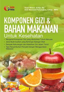 Komponen Gizi dan Bahan Makanan  Untuk Kesehatan