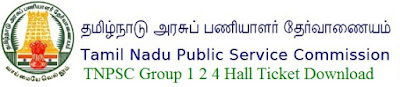 TNPSC Group 1 2 4 Hall Ticket 2017 Download at tnpsc.gov.in