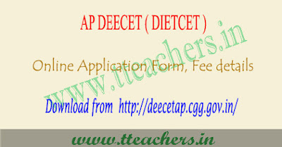 AP DEECET 2019 online application form, Dietcet apply online 2019