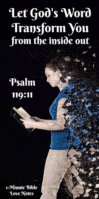 Dwelling On God's Word Can Change You from the Inside Out - Psalm 119:11