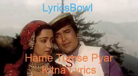 Hame Tumse Pyar Kitna Lyrics - Kishore Kumar   LyricsBowl