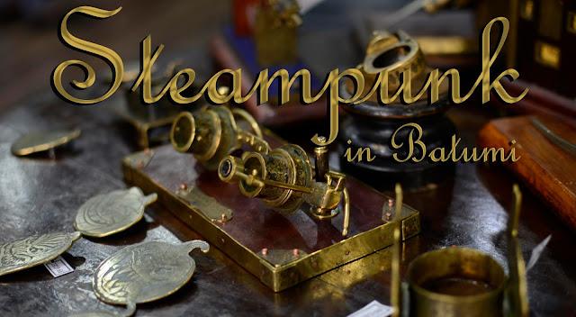 Steampunk in Batumi
