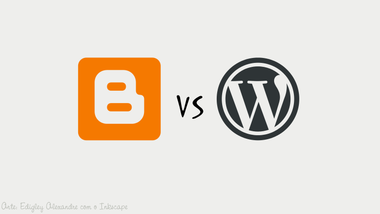 Blogger ou WordPress?