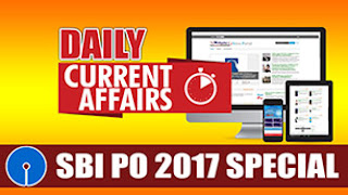 DAILY CURRENT AFFAIRS | SBI PO 2017 | 17.03.2017
