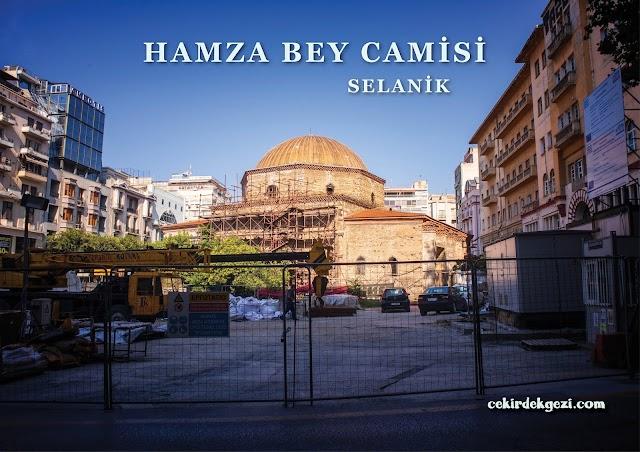HAMZA BEY CAMİSİ, SELANİK